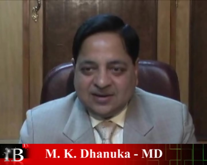 Part 2 M K Dhanuka, Managing Director