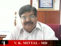 V.K.Mittal, MD, Cenlub Industries Ltd.,Haryana, Part 1