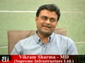 Vikram Sharma, MD, Supreme Infrastructure Ltd., Mumbai, Dec.11 C21