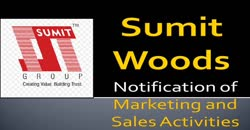 SUMIT WOODS LIMITED Notification of Marketing and Sales Activities