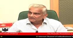 Pesticides Manufacturers Association Of India, Pradeep Dave, President, Part 5 ( 2010 )
