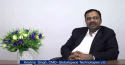 GlobalSpace Technologies's CMD Krishna Singh shares unique strengths of the company