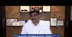 Saketh Exim Ltd.'s Sanjay J Patel, MD shares unique strengths of company