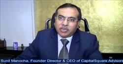 CapitalSquare Advisors Pvt Ltd.'s Sunil Manocha, Founder Director & CEO shares unique strengths & achievements